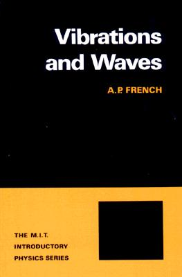 Vibrations and Waves By French, A. P.