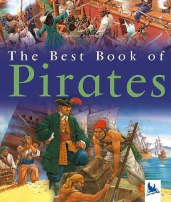 The Best Book of Pirates By Howard, Barnaby/ Harward, Barnaby