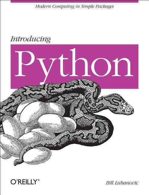 Introducing Python By Lubanovic, Bill